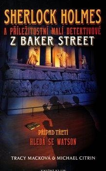 Obálka titulu Sherlock Holmes 3: Hledá se Watson
