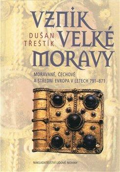 Obálka titulu Vznik Velké Moravy