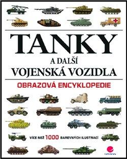 Obálka titulu Tanky a další vojenská vozidla