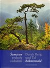 Obálka knihy Šumavou vrcholy i údolími / Durch Berg und Tal Böhmerwald