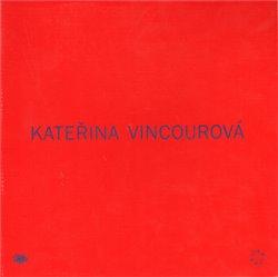 Obálka titulu Kateřina Vincourová: Takitak