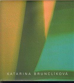 Obálka titulu Katarina Brunclíková