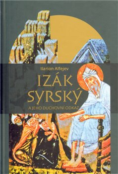 Obálka titulu Izák Syrský a jeho duchovní odkaz