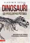 Obálka knihy Dinosauři od Pekelného potoka