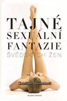 Obálka titulu Tajné sexuální fantazie švédských žen