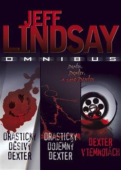 Obálka titulu Drasticky děsivý Dexter, Drasticky dojemný Dexter, Dexter v temnotách