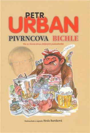 Pivrncova bichle - Petr Urban | Booksquad.ink