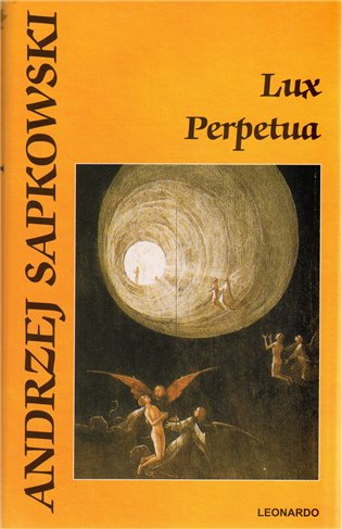 Kniha Lux perpetua (Andrzej Sapkowski)