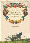 Obálka knihy České země a jejich obyvatelé očima románského světa 16.–17. století