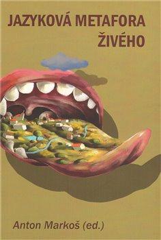 Obálka titulu Jazyková metafora živého