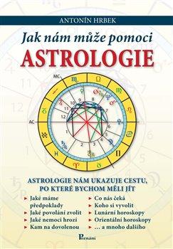 Obálka titulu Jak nám může pomoci astrologie