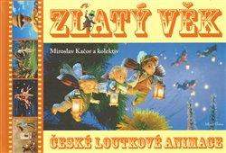 Obálka titulu Zlatý věk české loutkové animace + DVD