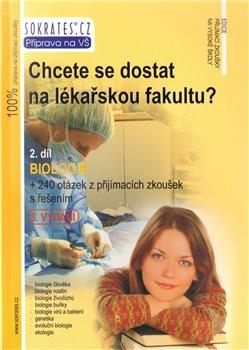 Obálka titulu Chcete se dostat na lékařskou fakultu? 2. díl Biologie