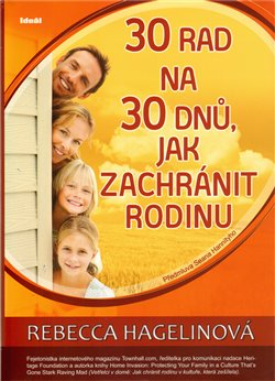 Obálka titulu 30 rad na 30 dnů, jak zachránit rodinu