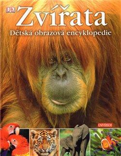 Zvířata. Dětská obrazová encyklopedie