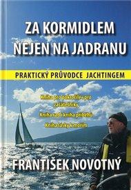 Za kormidlem nejen na Jadranu