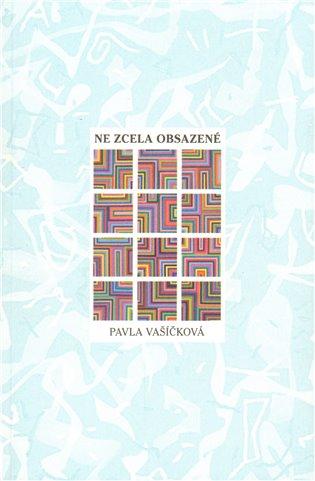 Ne zcela obsazené - Pavla Vašíčková | Booksquad.ink