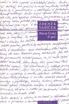 Obálka titulu Slavoj Český & spol.
