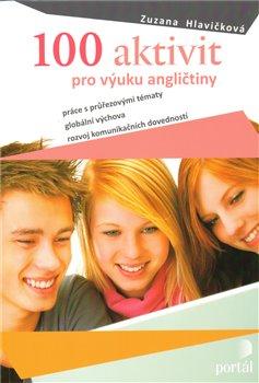 Obálka titulu 100 aktivit pro výuku angličtiny