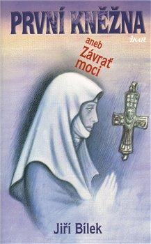 Obálka titulu První kněžna aneb Závrať moci
