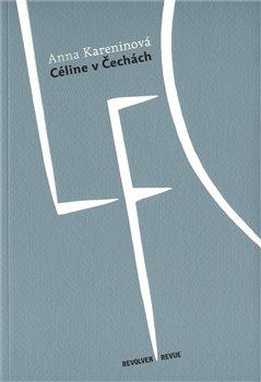 Obálka titulu Céline v Čechách