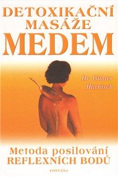 Obálka titulu Detoxikační masáž medem