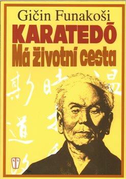 Obálka titulu Karatedó - Má životní cesta