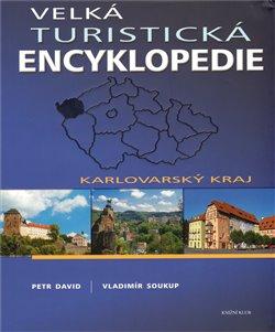 Obálka titulu Velká turistická encyklopedie - Karlovarský kraj