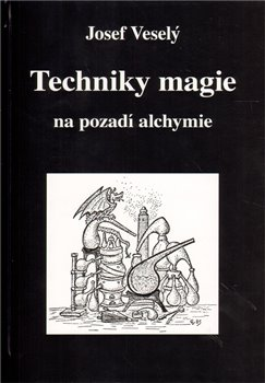 Obálka titulu Techniky magie na pozadí alchymie