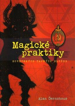 Obálka titulu Magické praktiky sovětských tajných služeb