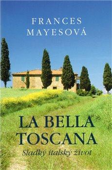 Obálka titulu La bella Toscana