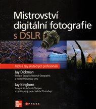 Mistrovství digitální fotografie s DSLR