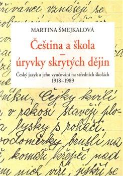 Obálka titulu Čeština a škola