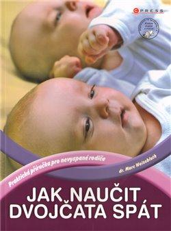 Obálka titulu Jak naučit dvojčata spát