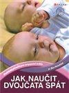 Obálka knihy Jak naučit dvojčata spát