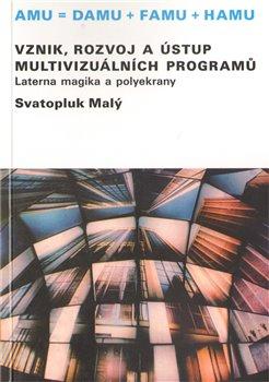 Obálka titulu Vznik, rozvoj a ústup multivizuálních programů