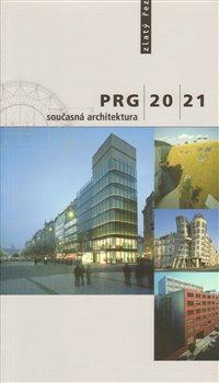 Obálka titulu PRG 20/21 současná architektura