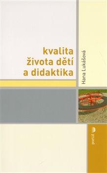 Obálka titulu Kvalita života dětí a didaktika