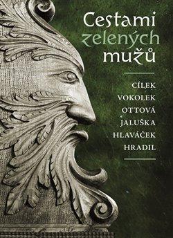 Obálka titulu Cestami zelených mužů