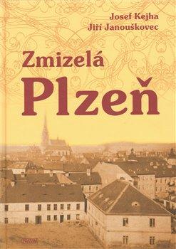 Obálka titulu Zmizelá Plzeň