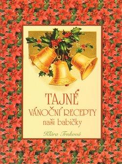 Obálka titulu Tajné vánoční recepty