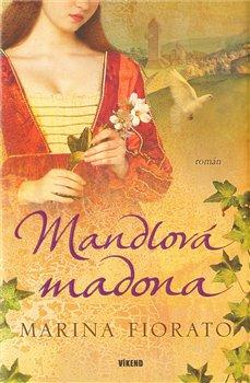 Obálka titulu Mandlová madona