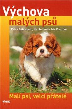 Obálka titulu Výchova malých psů