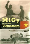 Obálka knihy MiGy nad severním Vietnamem