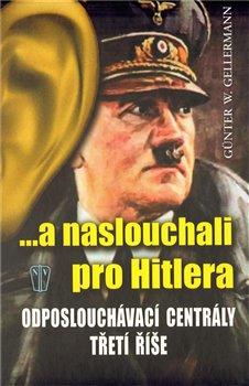 Obálka titulu ...a naslouchali pro Hitlera