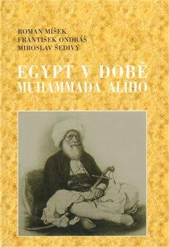 Obálka titulu Egypt v době Muhammada Alího