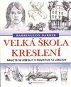 Obálka knihy Velká škola kreslení