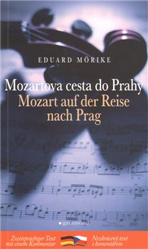 Obálka titulu Mozartova cesta do Prahy/ Mozart auch der Reise nach Prag