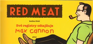 Red Meat – kniha třetí - Max Cannon   Replicamaglie.com