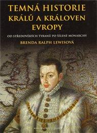 Temná historie králů a královen Evropy